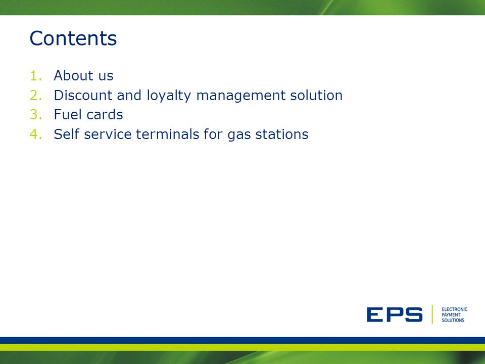 Contents About us Discount and loyalty management solution Fuel cards