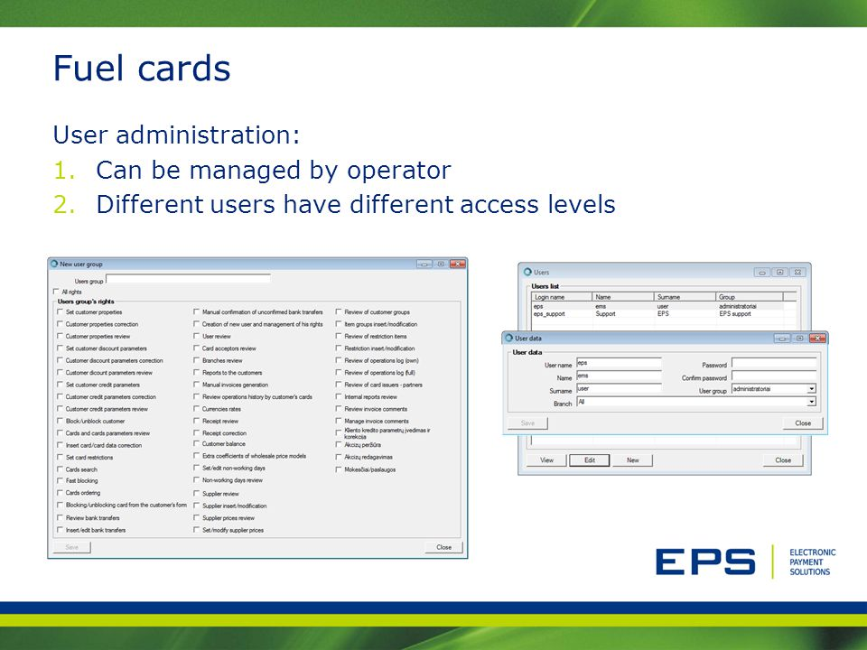 Fuel cards User administration: Can be managed by operator