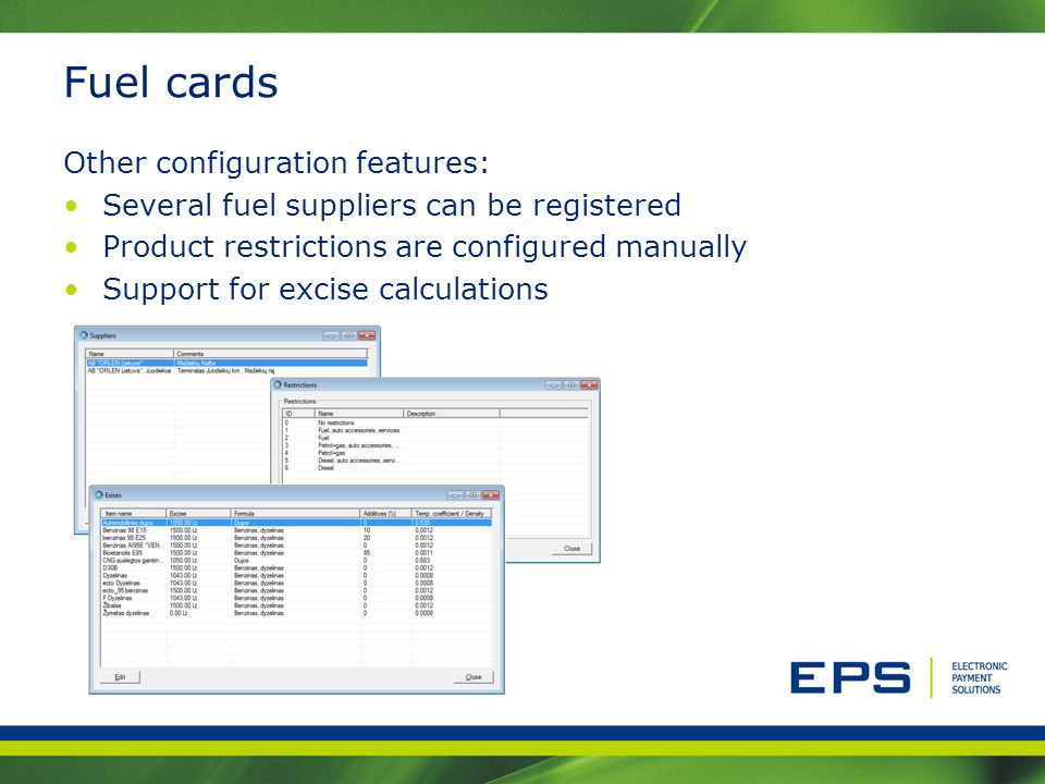 Fuel cards Other configuration features: