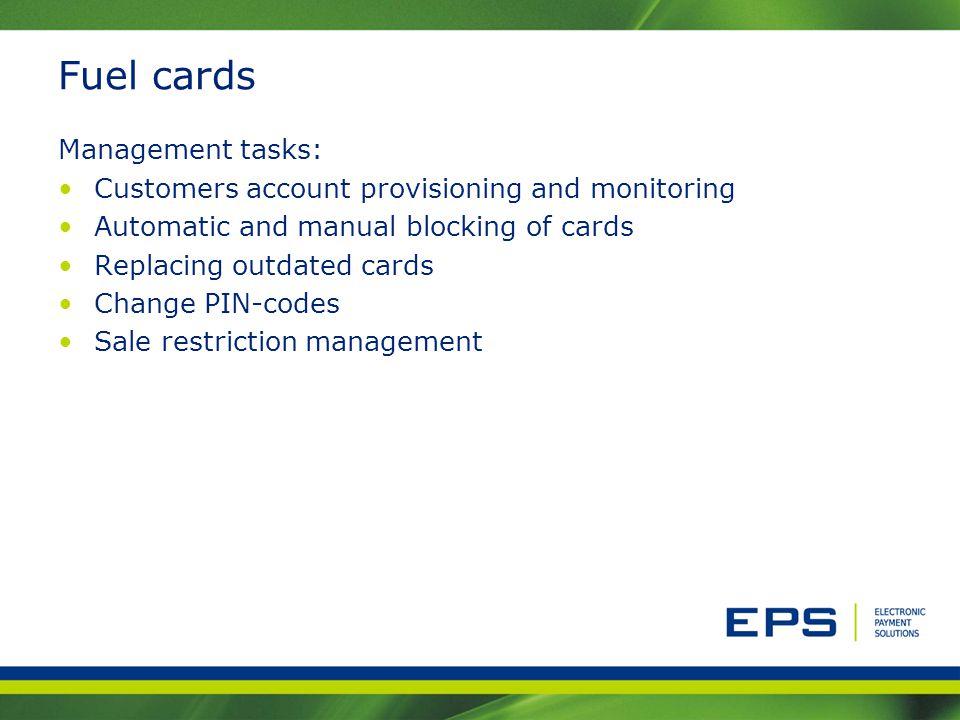 Fuel cards Management tasks: