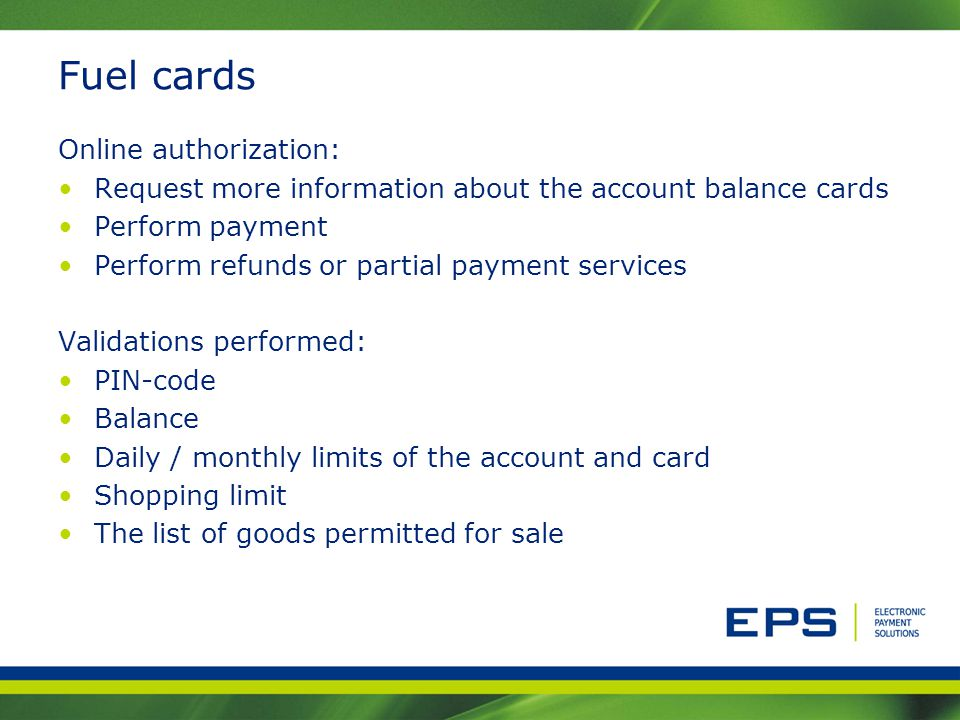 Fuel cards Online authorization: