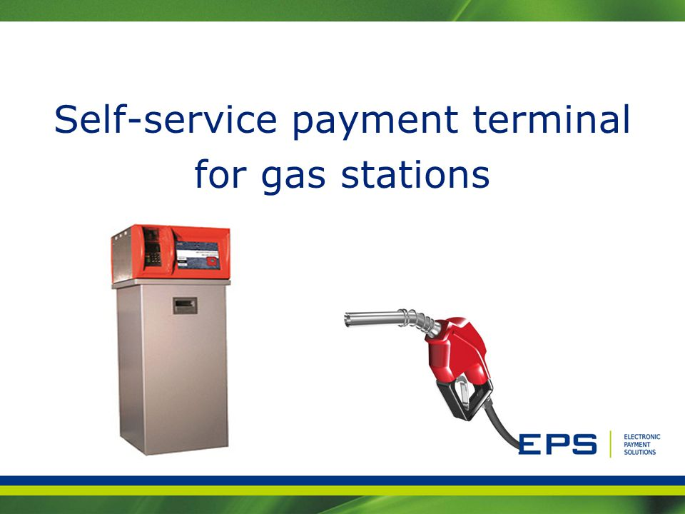 Self-service payment terminal for gas stations