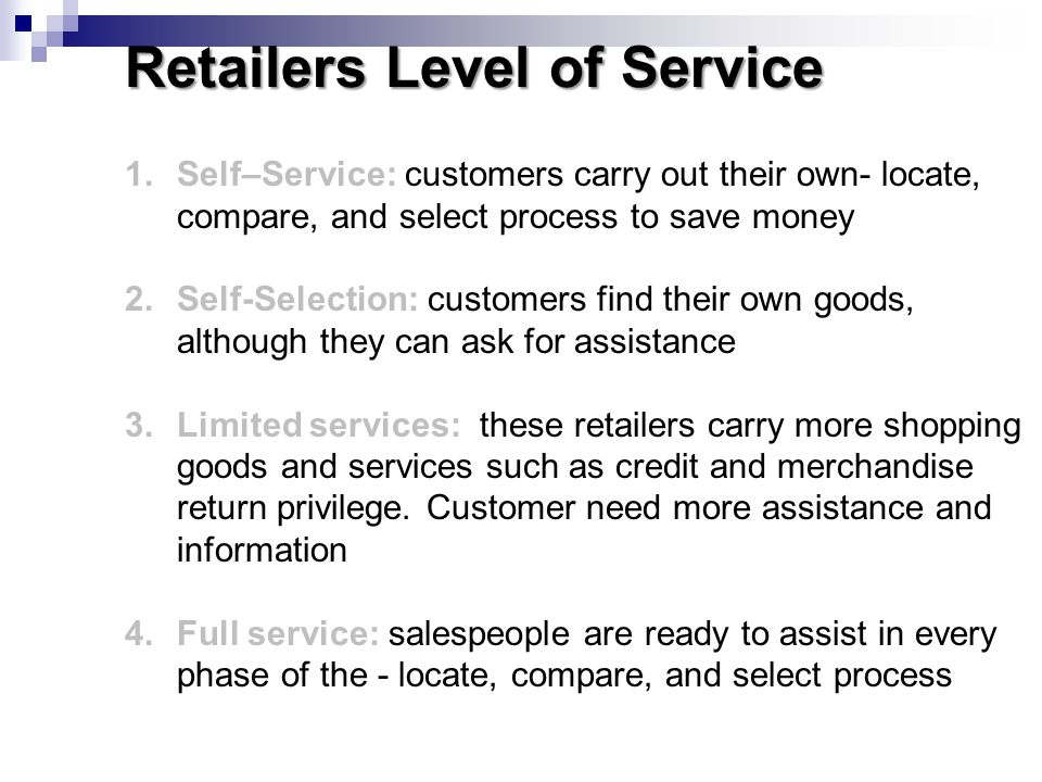 Retailers Level of Service