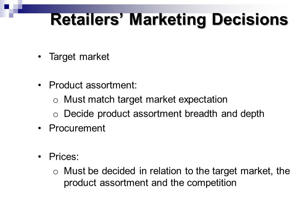 Retailers' Marketing Decisions