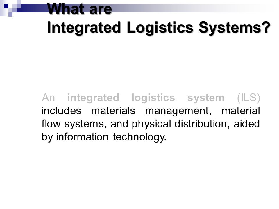 integrated logistics system