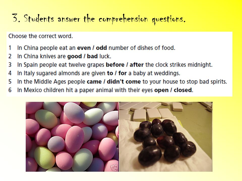 3. Students answer the comprehension questions.