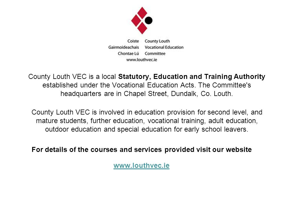 For details of the courses and services provided visit our website