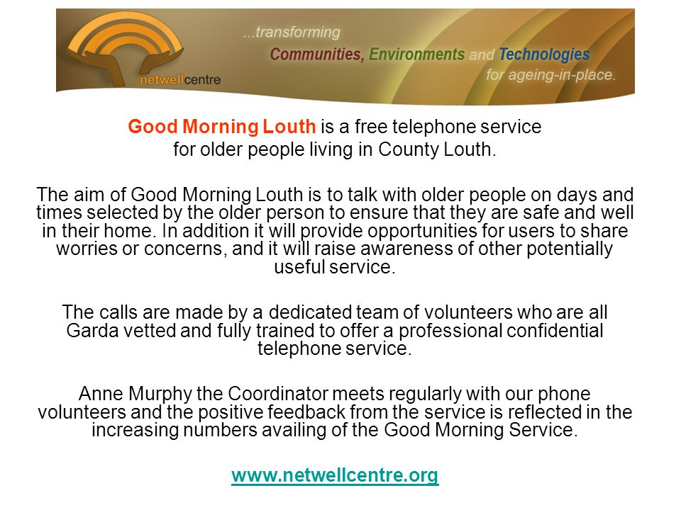Good Morning Louth is a free telephone service