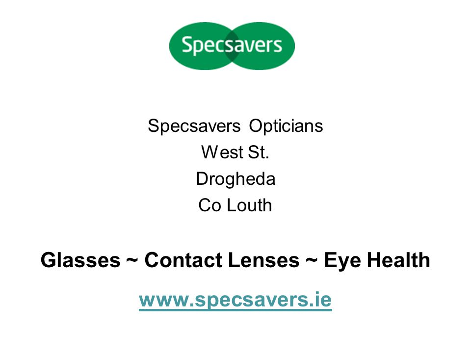 Glasses ~ Contact Lenses ~ Eye Health