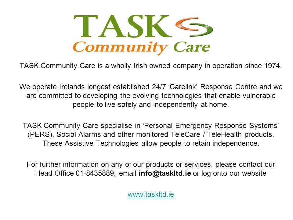 TASK Community Care is a wholly Irish owned company in operation since 1974.
