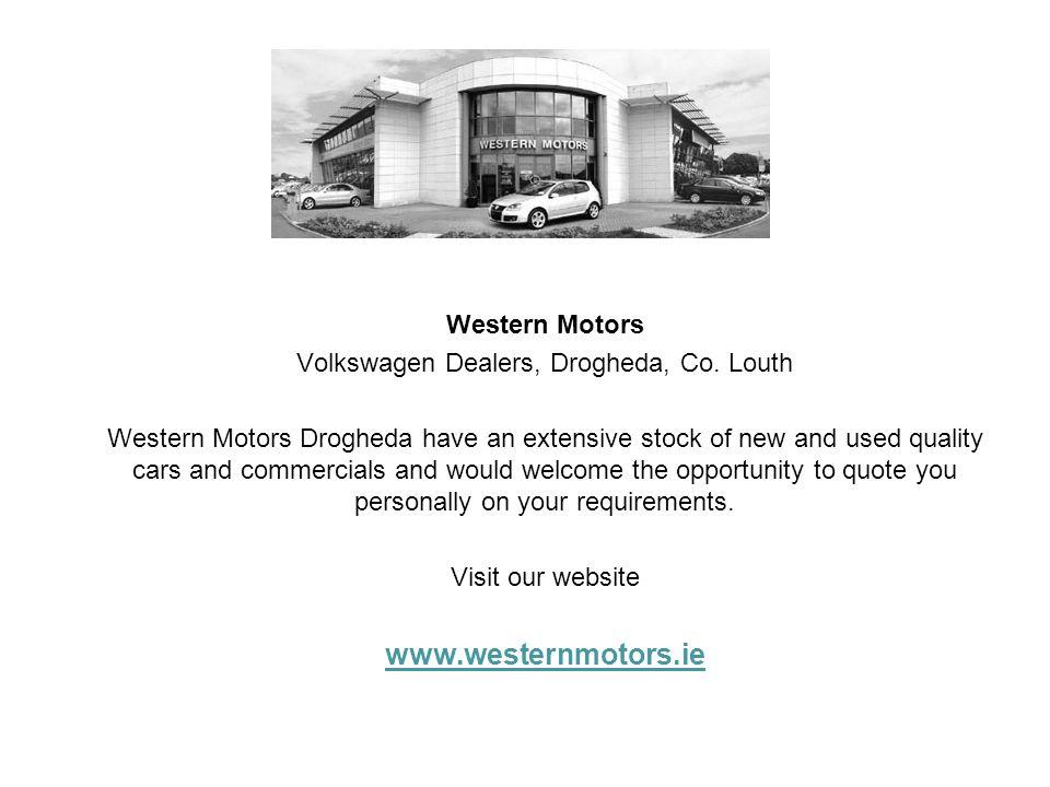 Volkswagen Dealers, Drogheda, Co. Louth