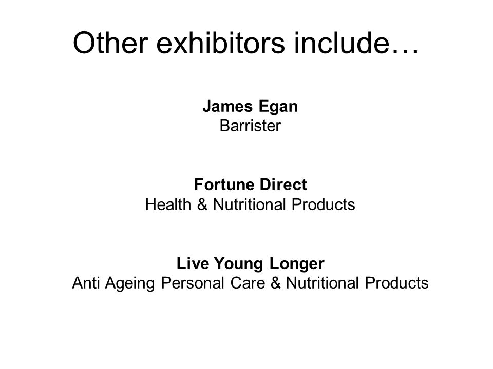 Other exhibitors include…