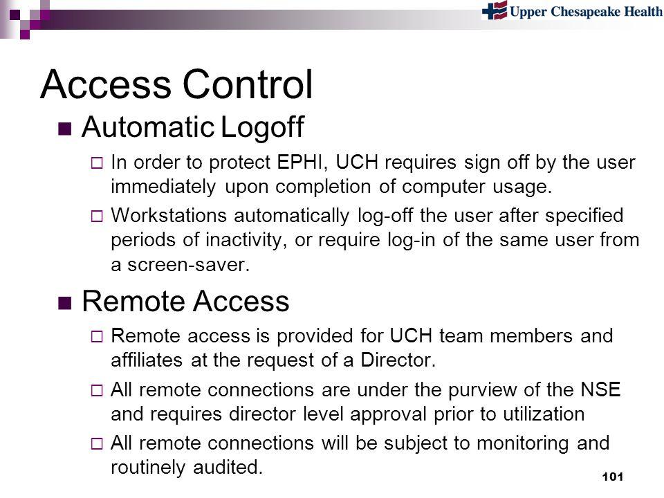Access Control Automatic Logoff Remote Access