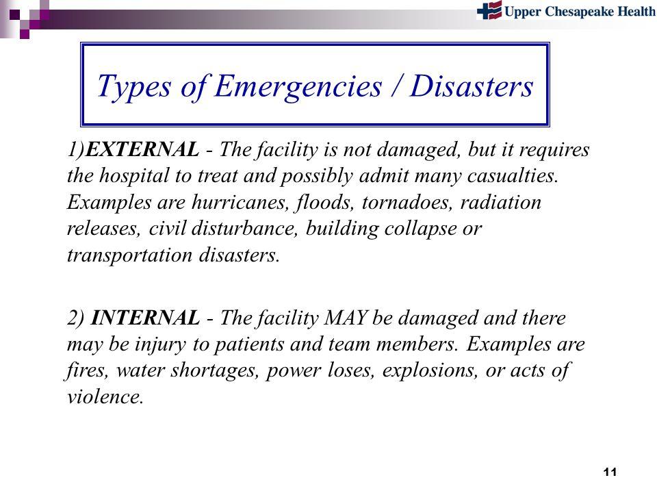 Types of Emergencies / Disasters