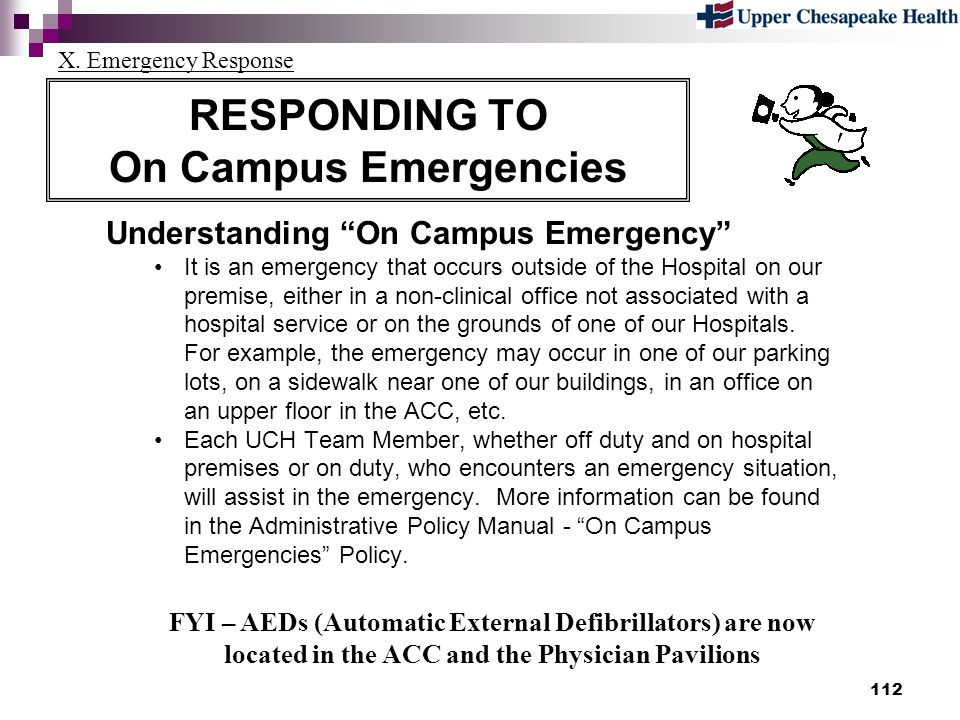 RESPONDING TO On Campus Emergencies