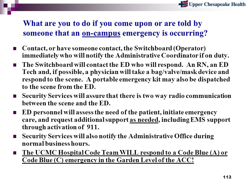 What are you to do if you come upon or are told by someone that an on-campus emergency is occurring