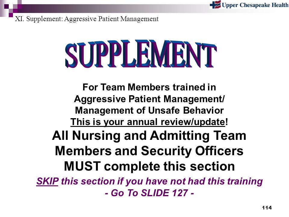 XI. Supplement: Aggressive Patient Management