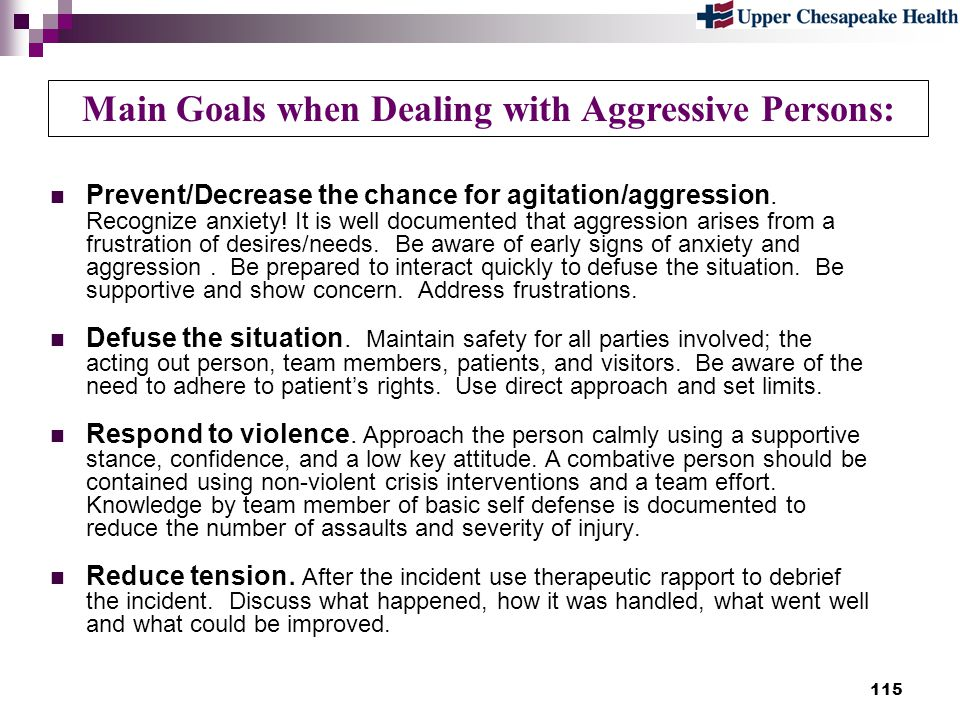 Main Goals when Dealing with Aggressive Persons: