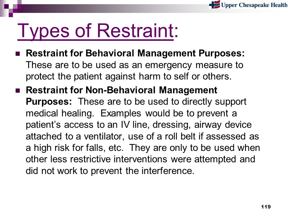 Types of Restraint: