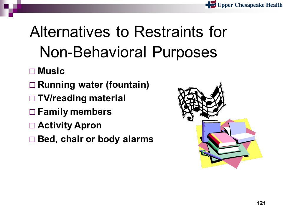 Alternatives to Restraints for Non-Behavioral Purposes