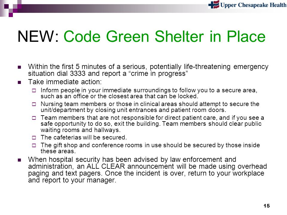 NEW: Code Green Shelter in Place