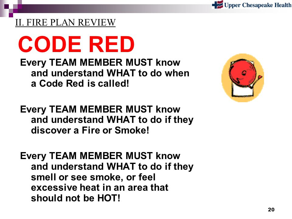 CODE RED II. FIRE PLAN REVIEW