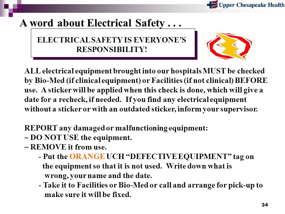 ELECTRICAL SAFETY IS EVERYONE'S RESPONSIBILITY!