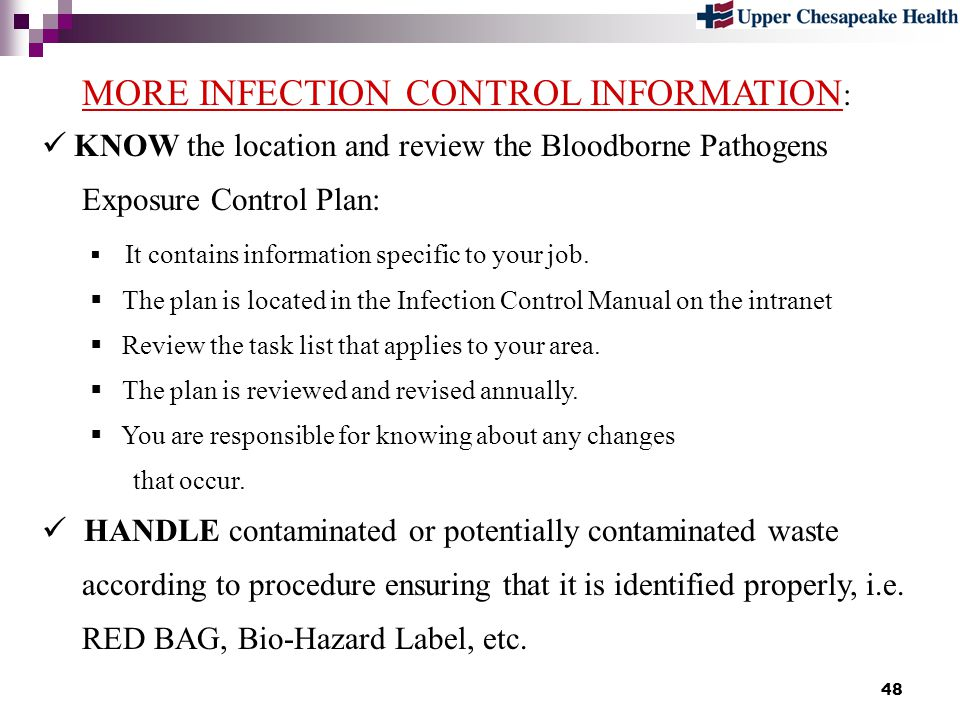 MORE INFECTION CONTROL INFORMATION: