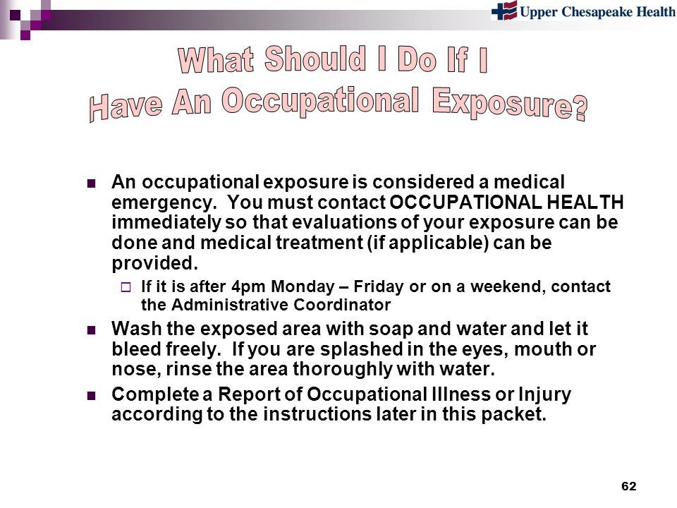 Have An Occupational Exposure