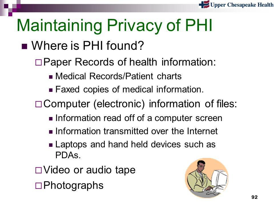 Maintaining Privacy of PHI