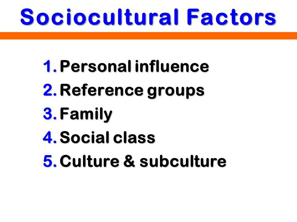 Sociocultural Factors