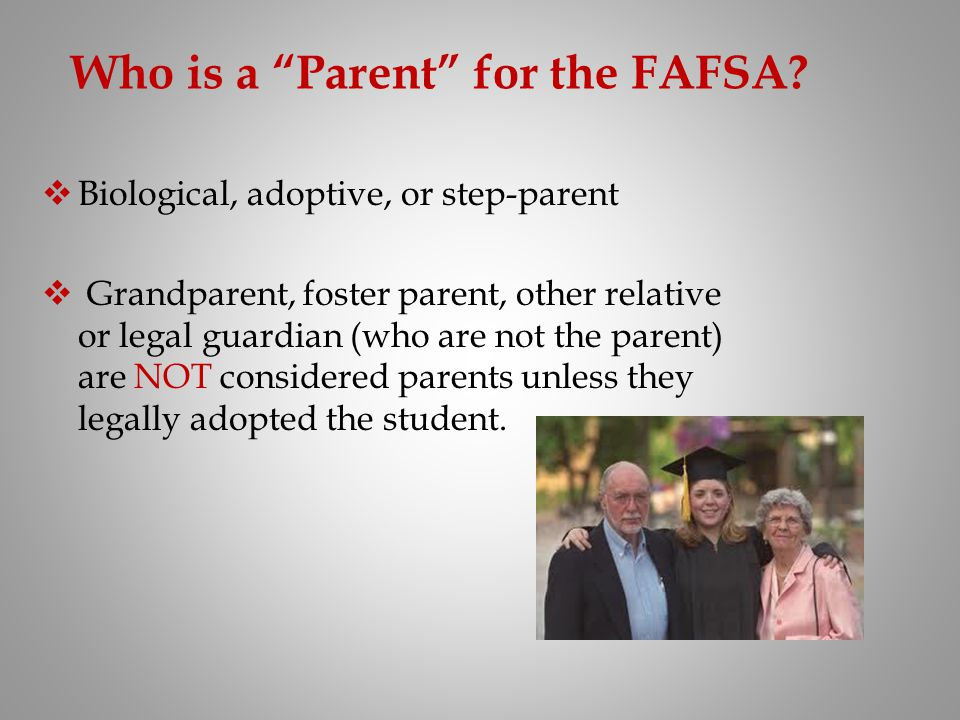 Who is a Parent for the FAFSA