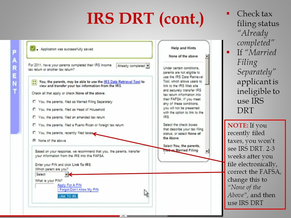 IRS DRT (cont.) Check tax filing status Already completed