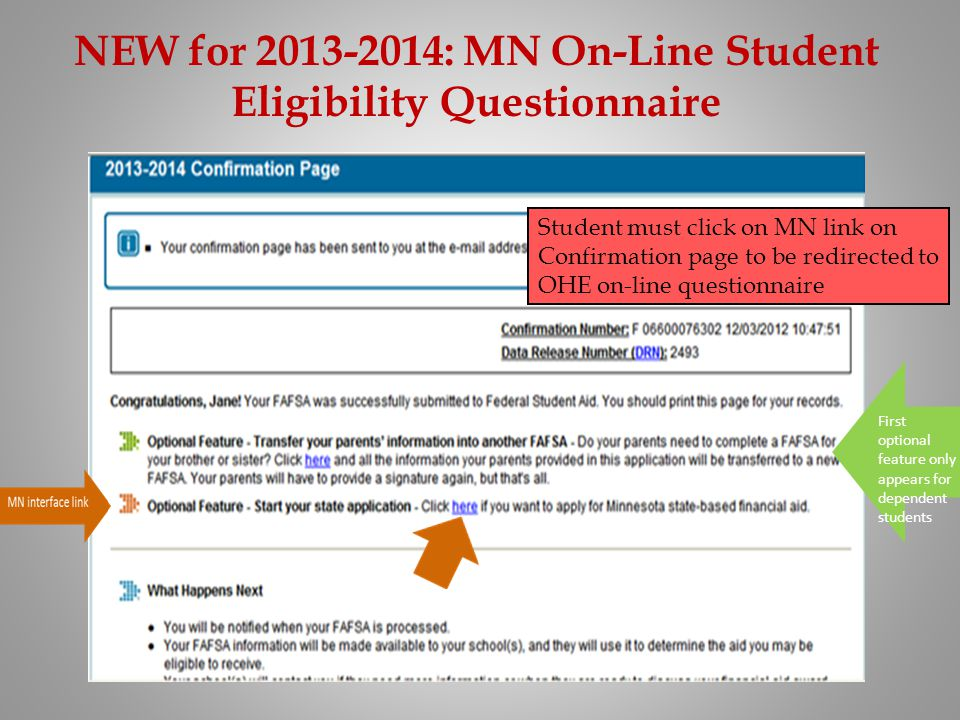 NEW for 2013-2014: MN On-Line Student Eligibility Questionnaire