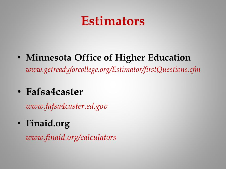 Estimators Fafsa4caster Minnesota Office of Higher Education
