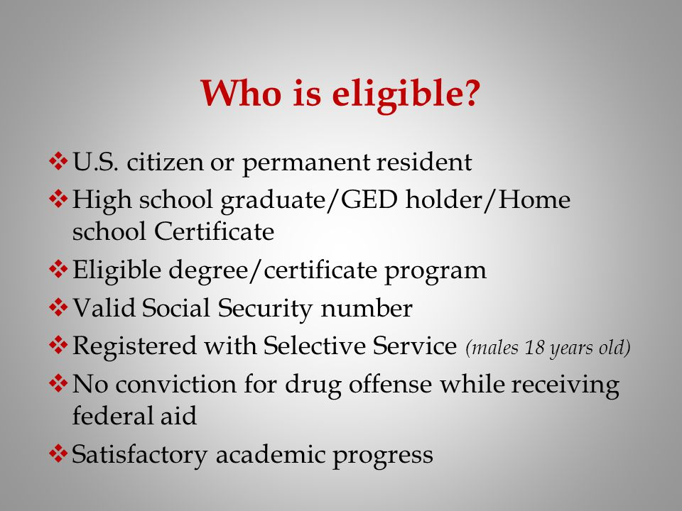 Who is eligible U.S. citizen or permanent resident