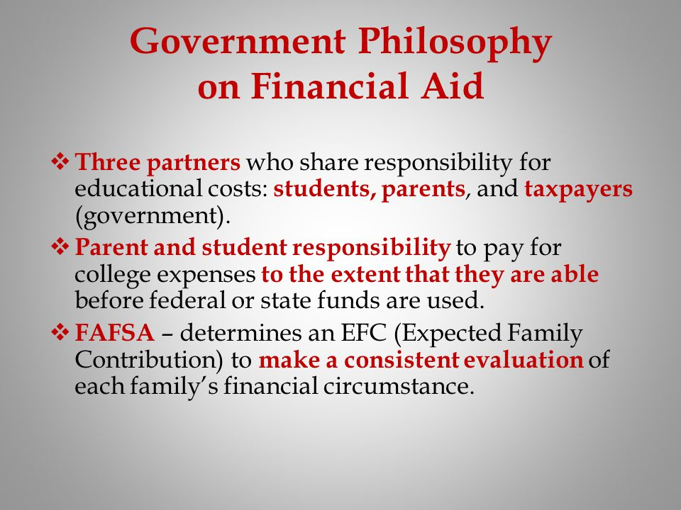 Government Philosophy on Financial Aid