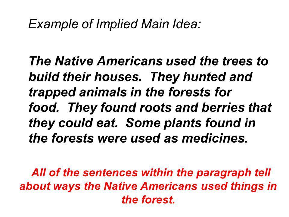 Example of Implied Main Idea: