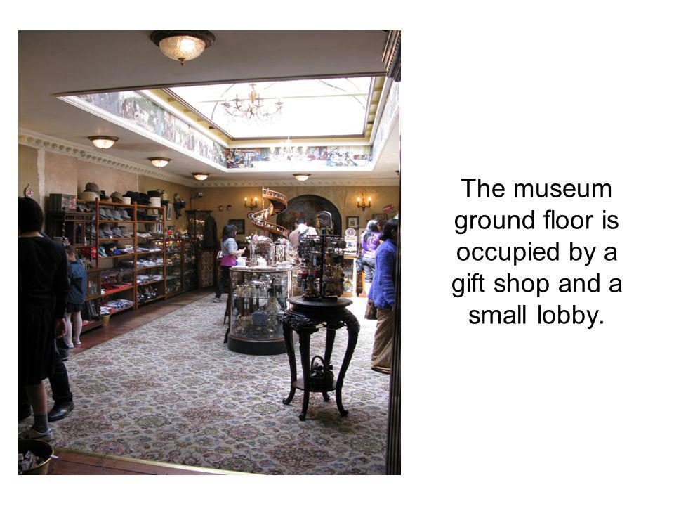 The museum ground floor is occupied by a gift shop and a small lobby.