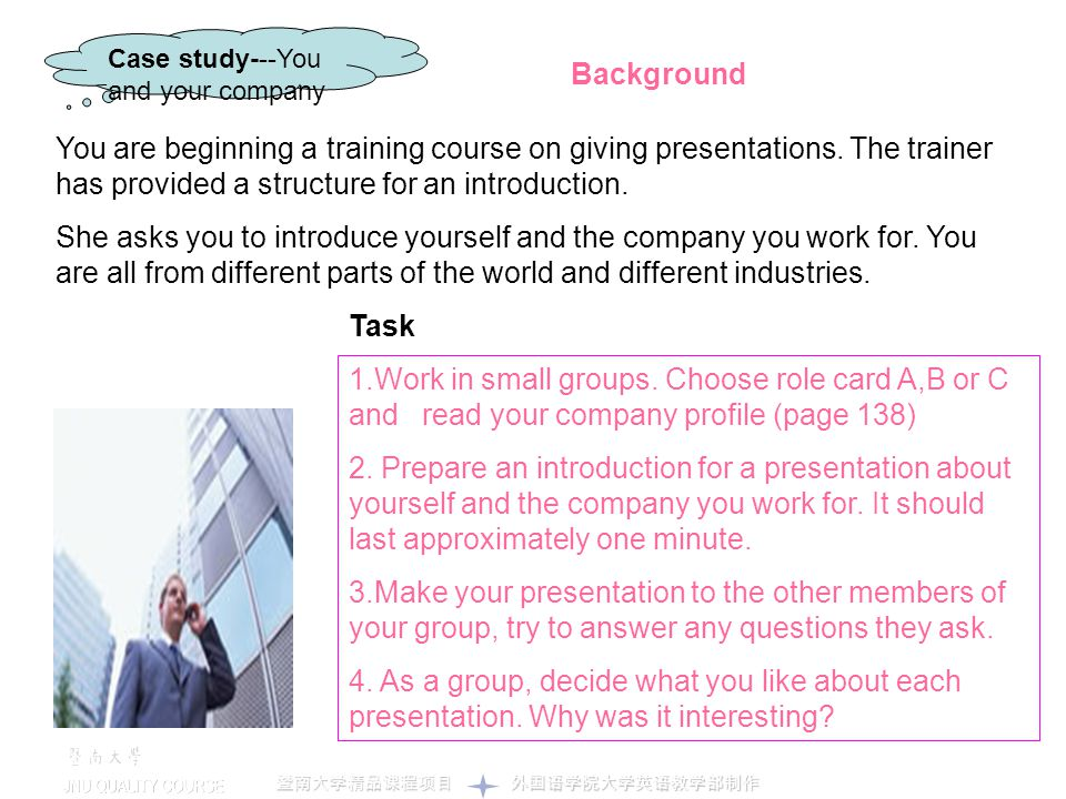 Case study---You and your company. Background.