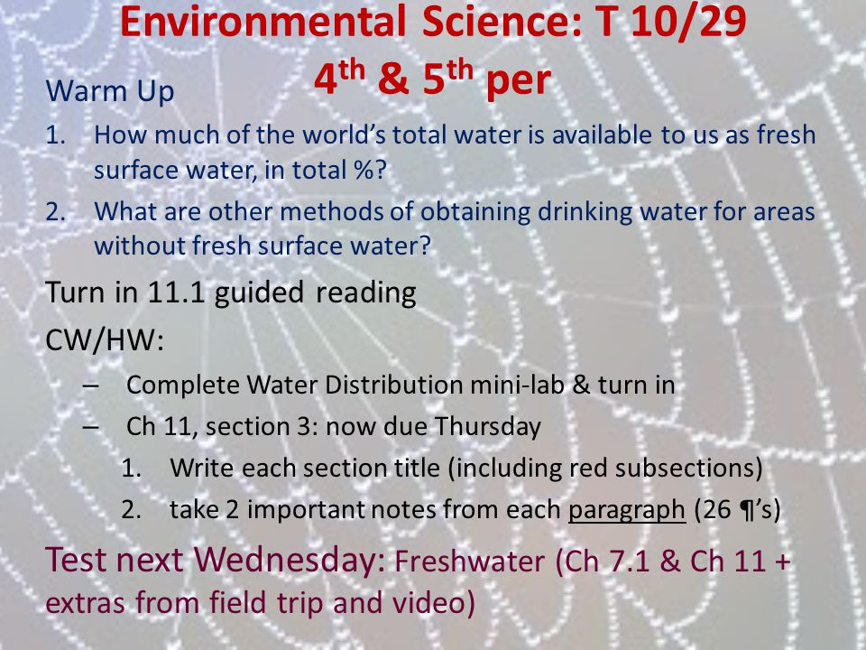 Environmental Science: T 10/29 4th & 5th per