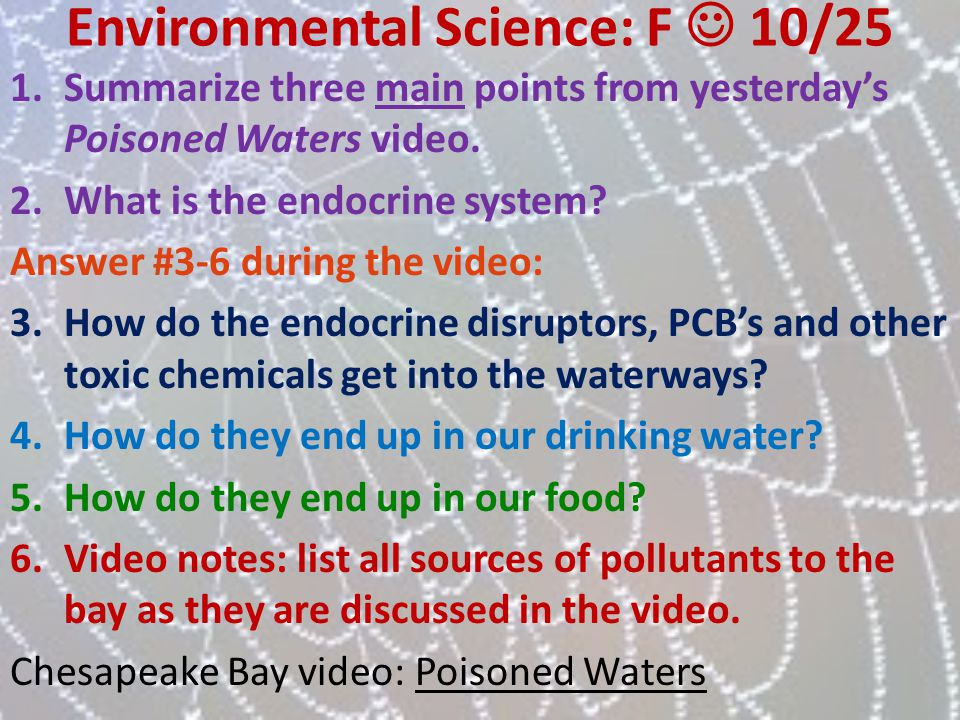 Environmental Science: F  10/25