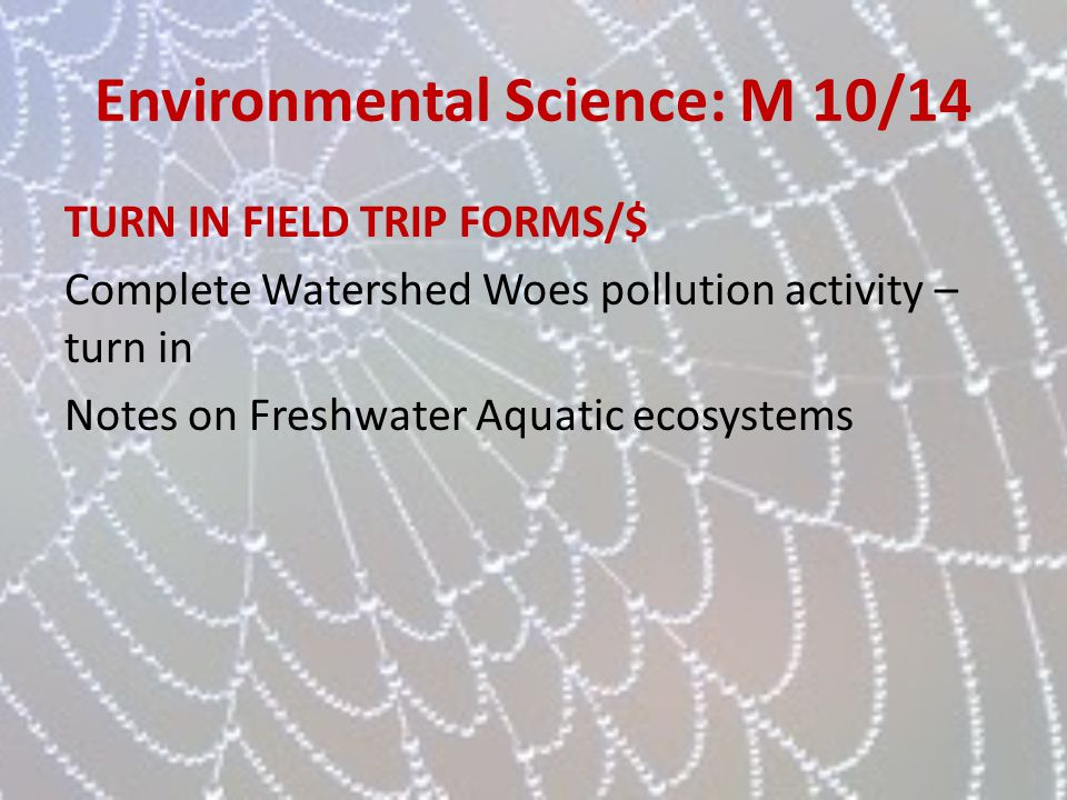 Environmental Science: M 10/14