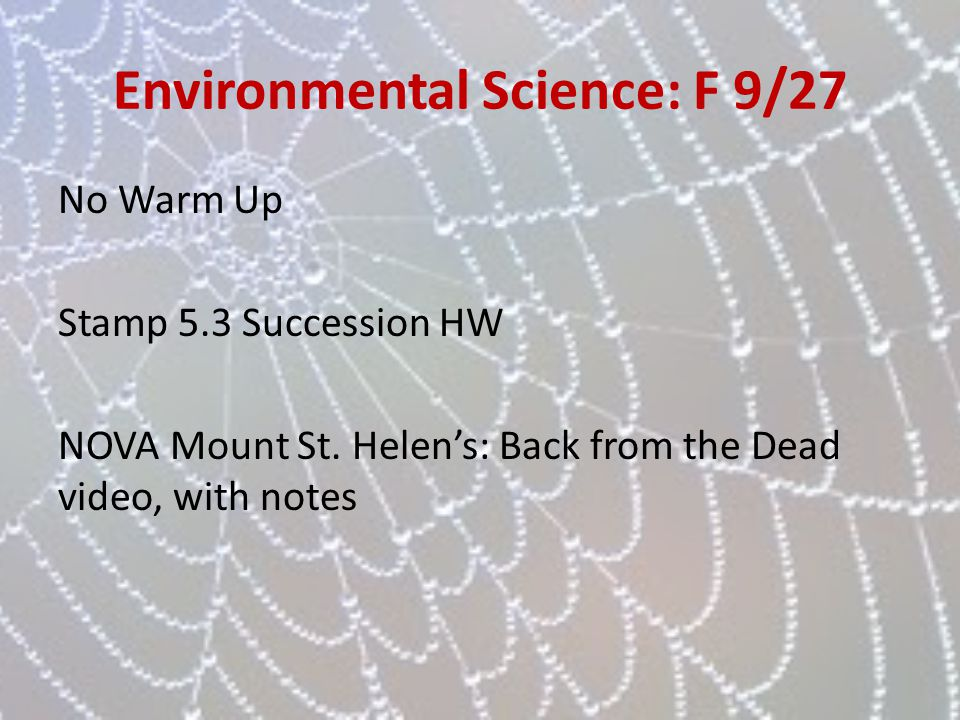 Environmental Science: F 9/27