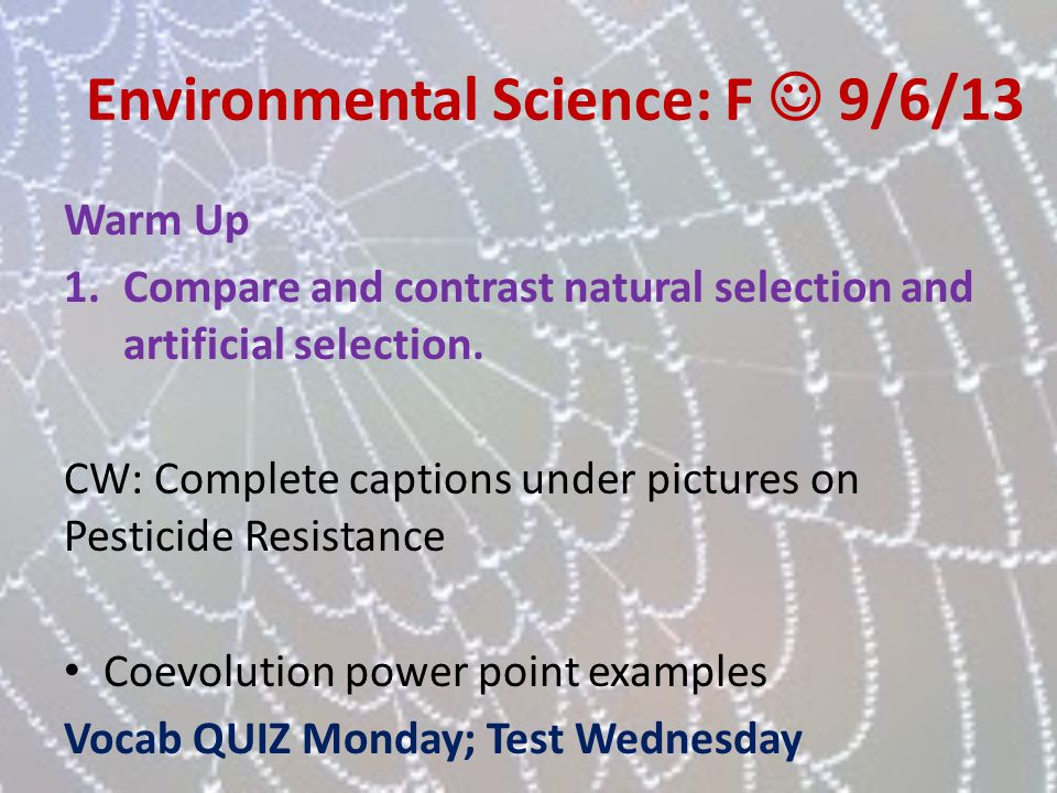 Environmental Science: F  9/6/13