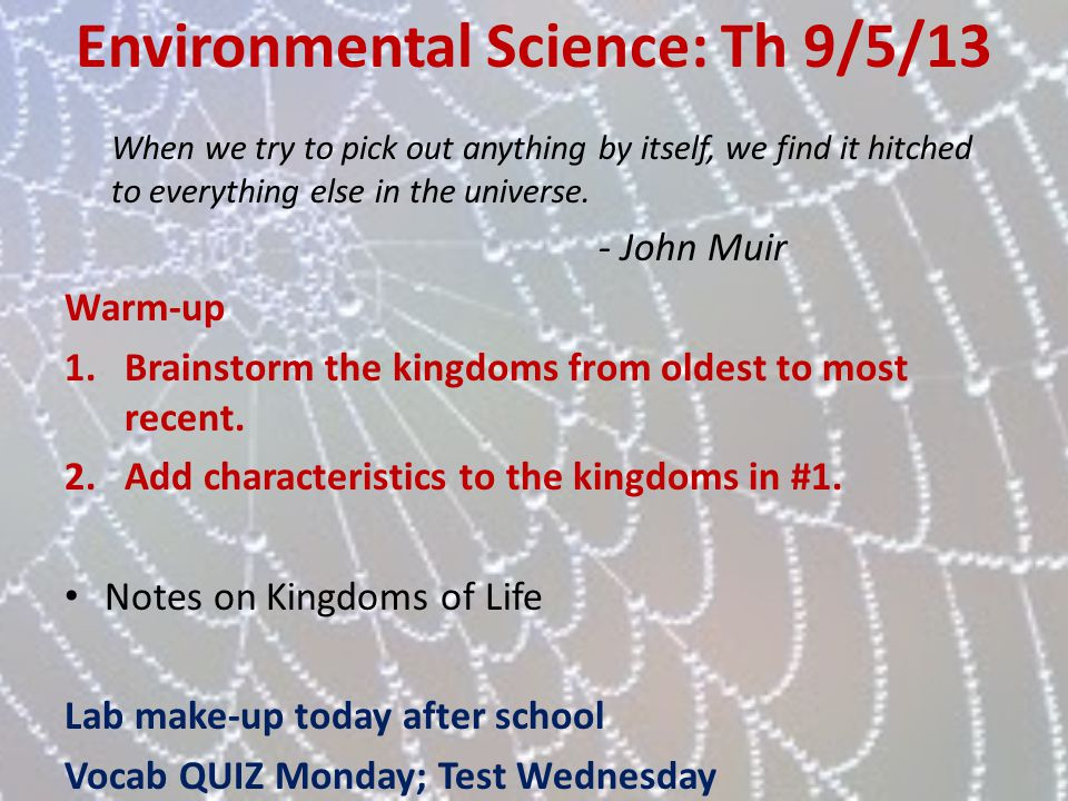 Environmental Science: Th 9/5/13
