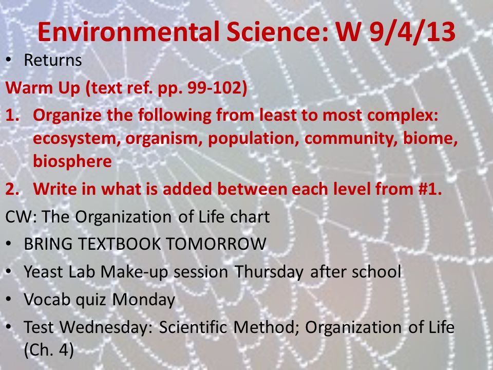 Environmental Science: W 9/4/13