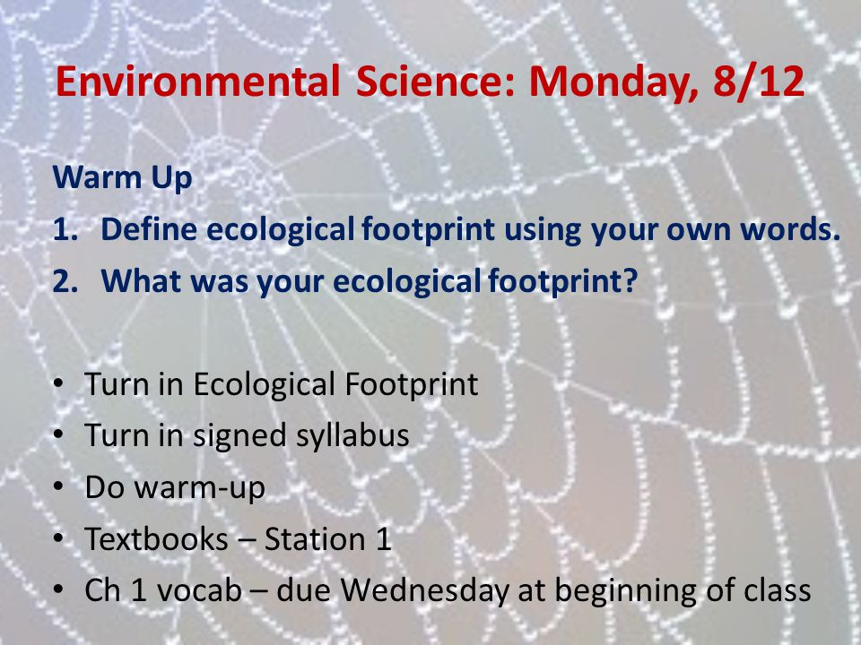 Environmental Science: Monday, 8/12