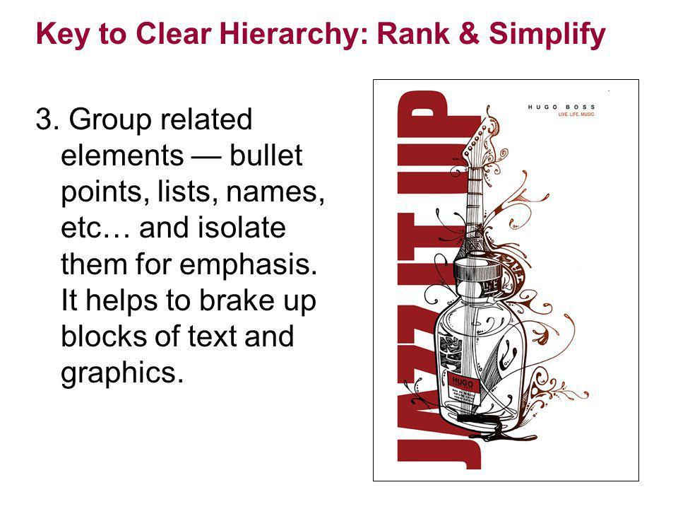 Key to Clear Hierarchy: Rank & Simplify