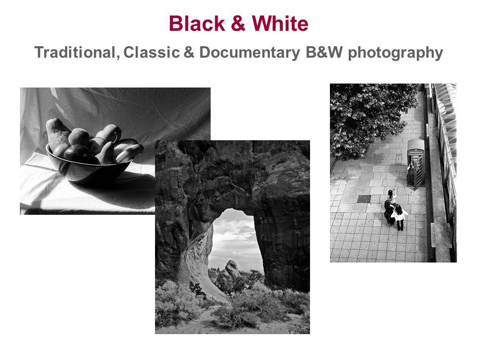 Traditional, Classic & Documentary B&W photography